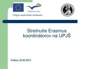 Stretnutie Erasmus koordinátorov na UPJŠ
