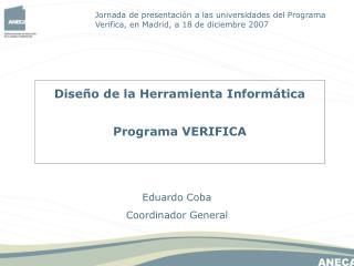 Diseño de la Herramienta Informática Programa VERIFICA