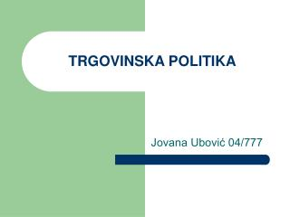TRGOVINSKA POLITIKA