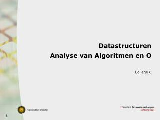 Datastructuren Analyse van Algoritmen en O