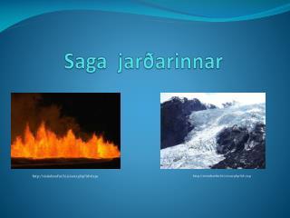 Saga  jarðarinnar