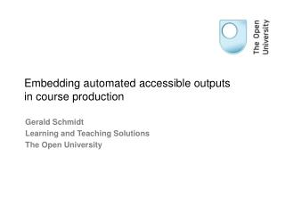 Embedding automated accessible outputs in course production