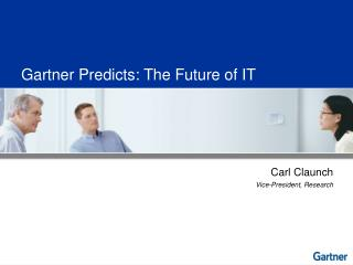 Gartner Predicts: The Future of IT