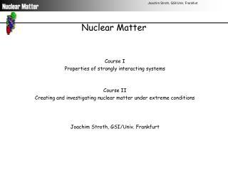 Nuclear Matter