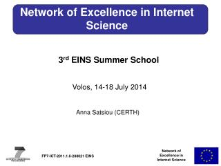 Network of Excellence in Internet Science