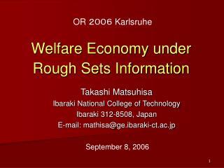 Welfare Economy under Rough Sets Information