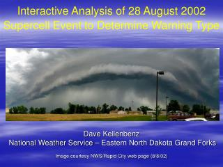 Interactive Analysis of 28 August 2002 Supercell Event to Determine Warning Type