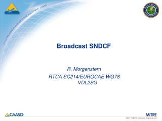 Broadcast SNDCF