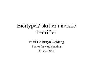 Eiertyper/-skifter i norske bedrifter