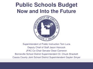 Public Schools Budget Now and Into the Future