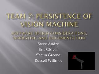 Team 7: Persistence of Vision Machine
