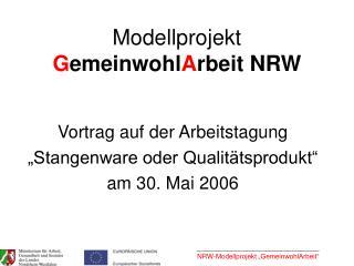 Modellprojekt  G emeinwohl A rbeit NRW