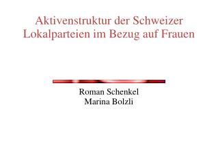 Aktivenstruktur der Schweizer Lokalparteien im Bezug auf Frauen