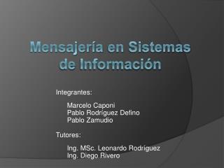 Mensajería  en  Sistemas  de  Información
