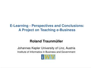E-Learning - Perspectives and Conclusions: A Project on Teaching e-Business
