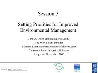 Session 3 Setting Priorities for Improved  Environmental Management