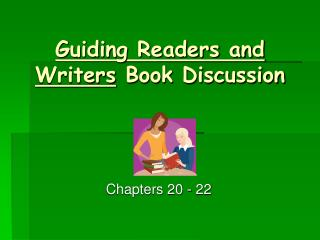Guiding Readers and Writers  Book Discussion
