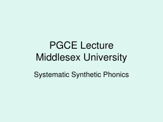 PGCE Lecture Middlesex University