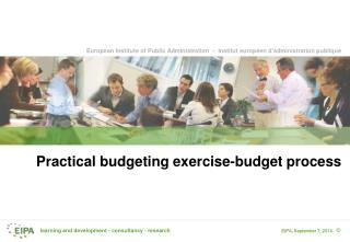 Practical budgeting exercise-budget process