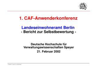 1. CAF-Anwenderkonferenz