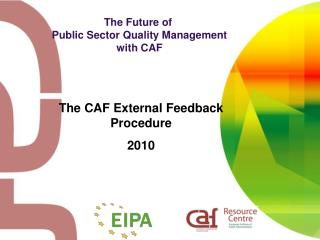 The Future of  Public Sector Quality Management with CAF