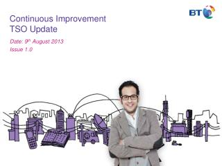 Continuous Improvement TSO Update