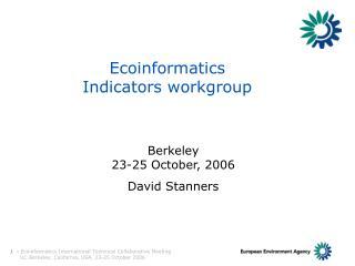 Ecoinformatics Indicators workgroup
