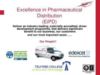 Excellence in Pharmaceutical Distribution (EiPD)