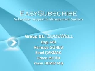 EasySubscribe Subscriber Support  &  Management System