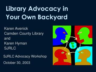 Karen Avenick Camden County Library  and  Karen Hyman  SJRLC