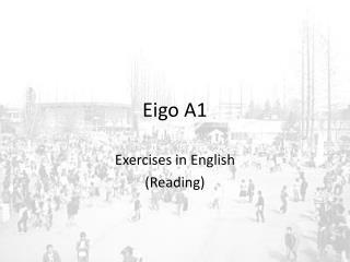 Eigo A1