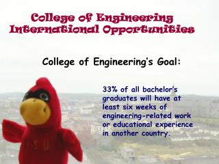 College of Engineering International Opportunities