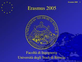 Erasmus 2005