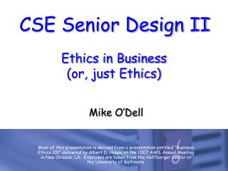 Ethics in Business or, just Ethics