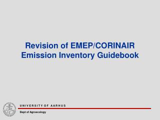Revision of EMEP/CORINAIR Emission Inventory Guidebook