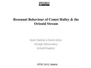 Resonant Behaviour of Comet Halley & the Orionid Stream