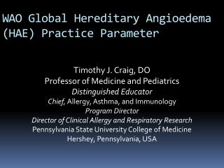 WAO Global Hereditary  Angioedema  (HAE) Practice Parameter