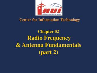 Chapter 02 Radio Frequency & Antenna Fundamentals (part 2)