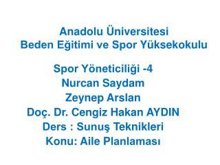 Anadolu �niversitesi Beden E?itimi ve Spor  Y �ksekokulu