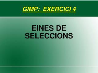GIMP:  EXERCICI 4