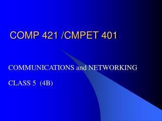 COMP 421 /CMPET 401