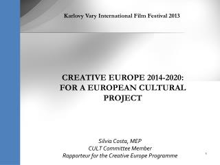 Silvia Costa, MEP CULT Committee Member Rapporteur for the Creative Europe Programme