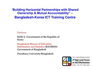 """ Building Horizontal Partnerships with Shared Ownership & Mutual Accountability"" –"