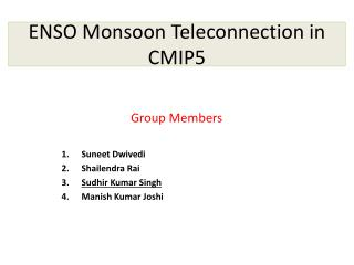 ENSO Monsoon Teleconnection in CMIP5