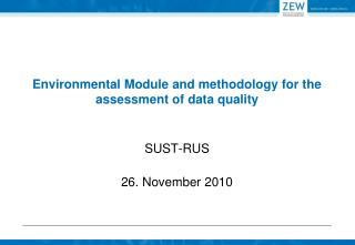 Environmental Module and methodology for the assessment of data quality