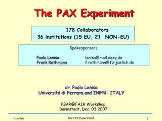 dr. Paolo Lenisa Università di Ferrara and INFN - ITALY