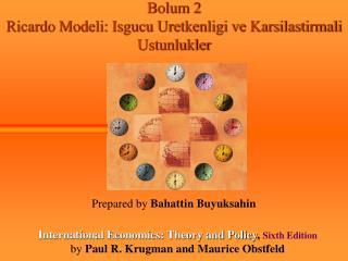 Bolum 2 Ricardo Modeli: Isgucu Uretkenligi ve Karsilastirmali Ustunlukler