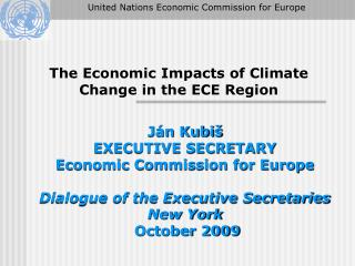 The Economic Impacts of Climate Change in the ECE Region