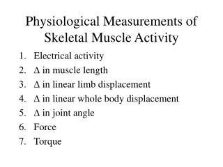 Physiological Measurements of Skeletal Muscle Activity