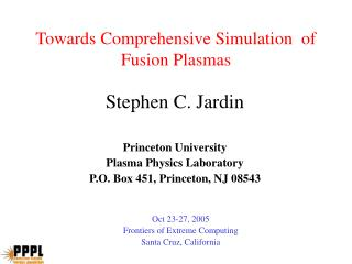 Towards Comprehensive Simulation  of Fusion Plasmas